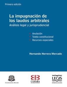 la_impugnacion_de_los_laudos_arbitrales_1ed