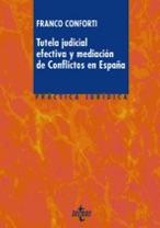 Libro Tutela judicial efectiva y mediacion de conflictos en Espana de Franco Conforti