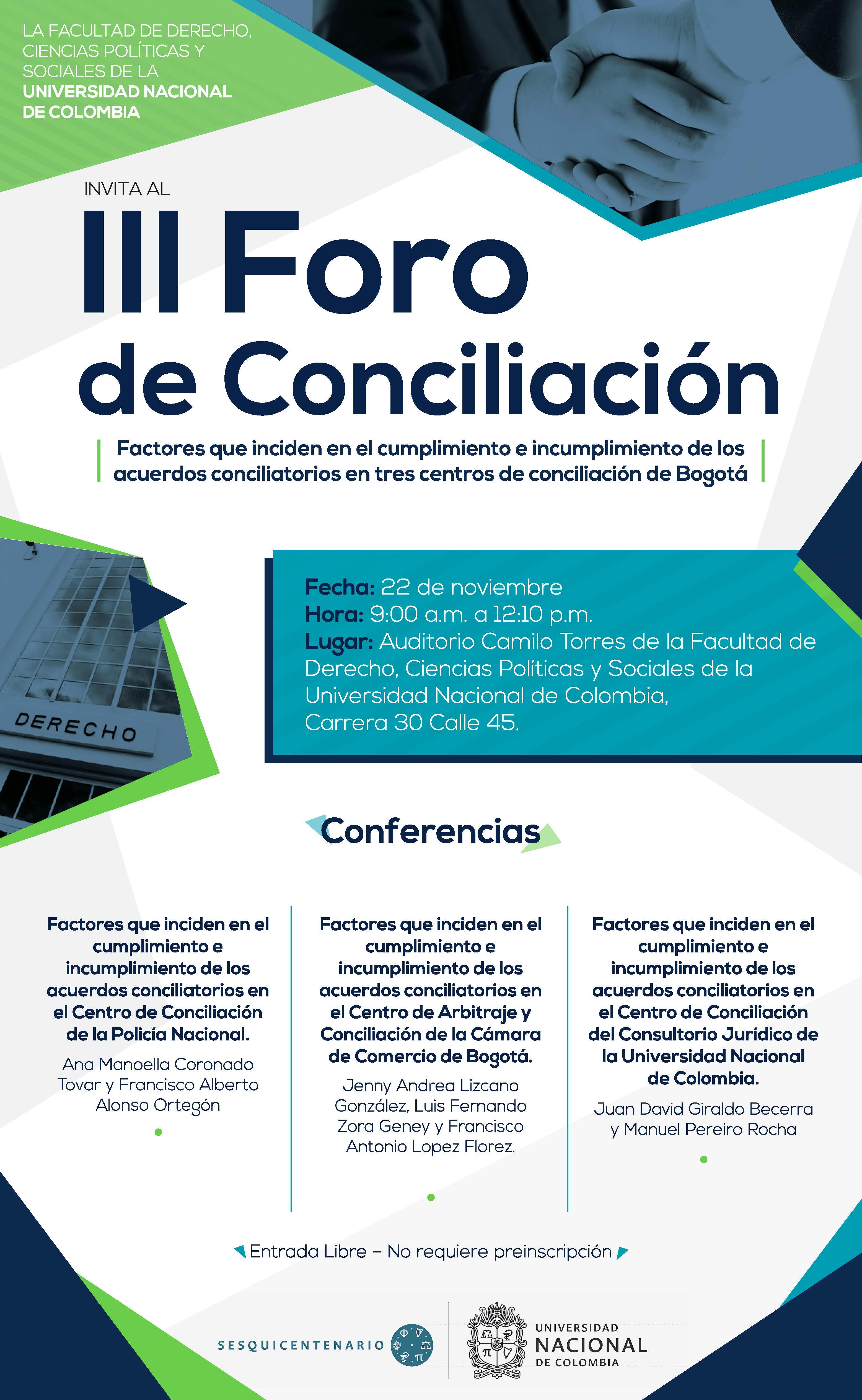 Invitación al III Foro de Conciliación en la Facultad de Derecho, Ciencias Políticas y Sociales de la Universidad Nacional deColombia